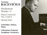 A New Release by Naxos: The Music Of The 'Promethean' Vytautas Bacevičius