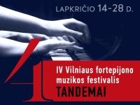 IV Vilniaus fortepijono muzikos festivalis