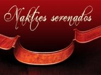 """Nakties serenados 2016"""